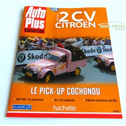 REVUE AUTO PLUS COLLECTION 2CV LE PICK UP COCHONOU N°6