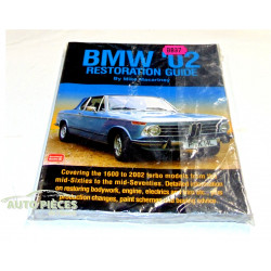 BMW '02 Restoration Guide / Mike Macartney Brooklands Books Ltd